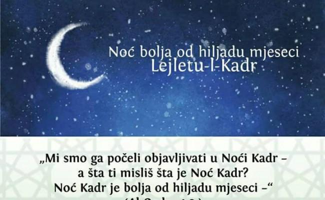 Obilježavanje noći Lejletul-Kadr u srijedu (21.06.2017.)